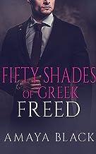 Fifty Shades of Greek: Freed : A BWWM Billionaire Romance (Greek Billionaire Book 2)