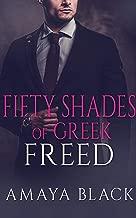 Fifty Shades of Greek: Freed : A BWWM Billionaire Romance (Greek Billionaire Book Book 2)