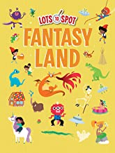 Fantasy Land (Lots to Spot)