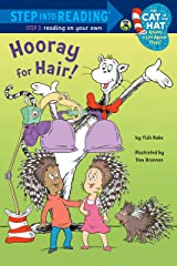 Hooray for Hair! (Dr. Seuss/Cat in the Hat) (Step into Reading) Kindle Edition