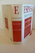 Diccionario Sinonimos y Antonimos/ Synonyms and Antonyms Dictionary (Spanish Edition)