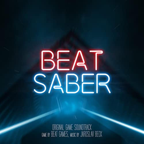 Beat Saber (Original Game Soundtrack) by Jaroslav Beck on