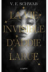 La Vie invisible d'Addie Larue Format Kindle