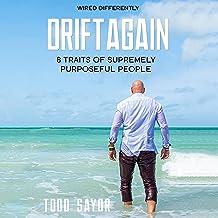 DriftAgain: 8 Traits of Supremely Purposeful People