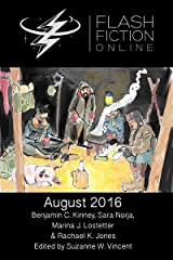 Flash Fiction Online August 2016 (Flash Fiction Online 2016 Issues) Kindle Edition