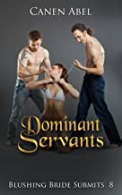 Dominant Servants: Blushing Bride Submits 8