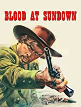 Blood At Sundown