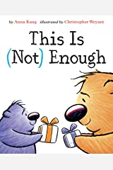 This Is Not Enough (You Are Not Small Book 6) Kindle Edition