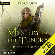 Mystery in the Tundra: Path of the Ranger, Book 3