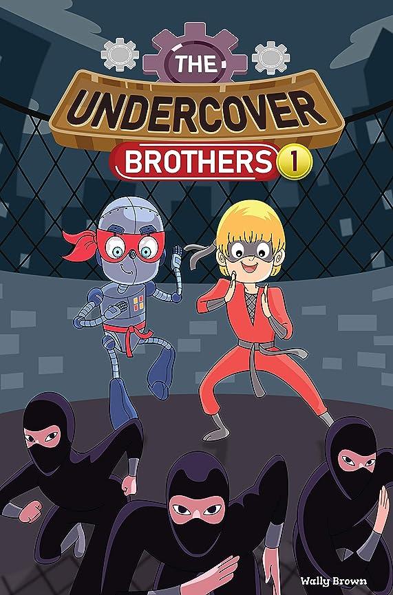 ハム専門壊すThe Undercover Brothers: Ninja Invasion (Book 1) (English Edition)