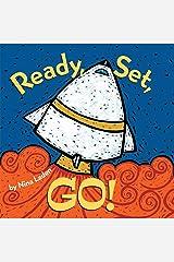 Ready, Set, Go!: Board book Kindle Edition