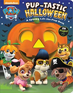 Nickelodeon PAW Patrol: Pup-tastic Halloween: A Spooky Lift-the-Flap Book