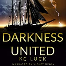 Darkness United: Book Three of the Darkness Trilogy