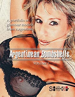 Argentinean Bombshells (Volume 1)