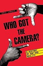 چه کسی دوربین را بدست آورده است: تاریخچه رپ و واقعیت (مجموعه موسیقی آمریکایی)
