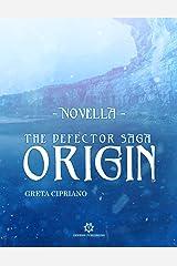 Origin - The Defector Saga: Novella Formato Kindle