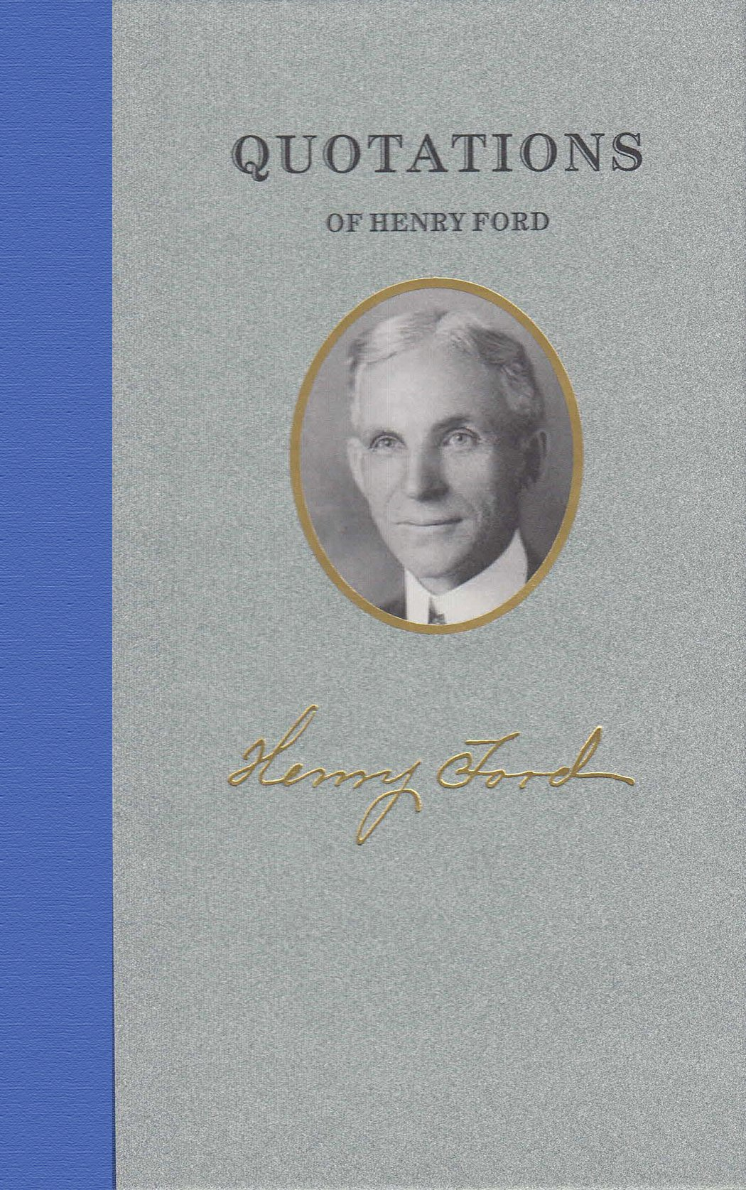 Quotations of Henry Ford (Quotations of Great Americans)