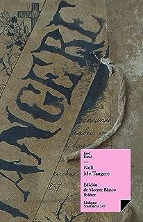 Noli me tangere (Narrativa nº 247) (Spanish Edition)