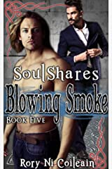Blowing Smoke: Book Five in the SoulShares Series Kindle Edition