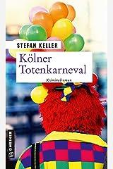 Kölner Totenkarneval: Sandmanns zweiter Fall (Privatdetektiv Marius Sandmann 2) Kindle Ausgabe
