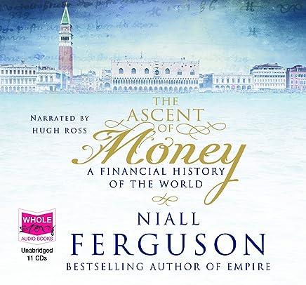 The Ascent of Money (unabridged audio book)