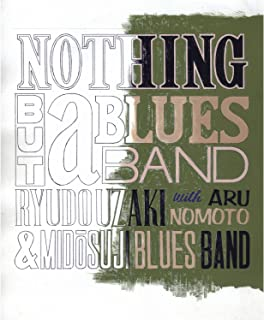 NOTHING BUT a BLUESE BAND