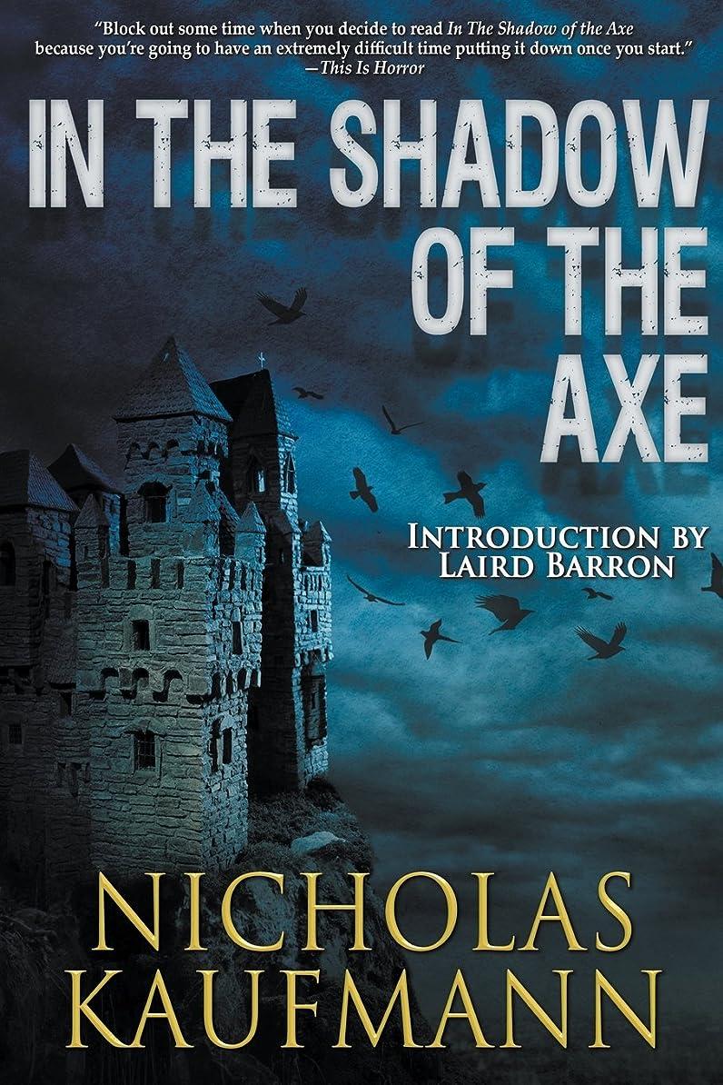 チューインガムタヒチ受益者In the Shadow of the Axe