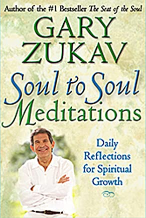 Soul to Soul Meditations: Daily Reflections for Spiritual Growth