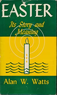 Easter,: Its story and meaning (Great religious festivals series)
