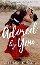 Adored by You: A Sweet, Celebrity, Military Romance (San Diego Marines Book 7)