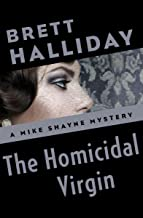 The Homicidal Virgin (The Mike Shayne Mysteries Book 37) (English Edition)