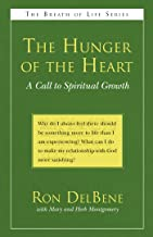 The Hunger of the Heart: A Call to Spiritual Growth (The Breath of Life Series)