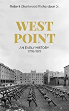 West Point: An Early History, 1776-1917