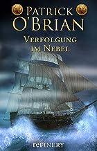 Verfolgung im Nebel: Historischer Roman (Die Jack-Aubrey-Serie 7) (German Edition)