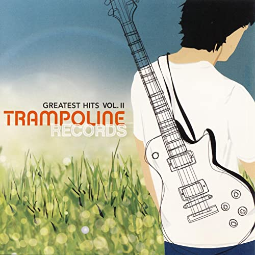 Trampoline Records Greatest Hits Vol. II