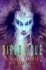 Diabolique: A Sibyl Novella (Sibyl Chronicles) Kindle Edition