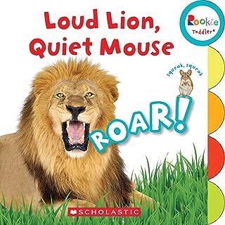 Loud Lion, Quiet Mouse (Rookie Toddler)