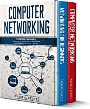 Computer Networking: This Book Includes: Computer Networking for Beginners and Beginners Guide (All in One) PDF