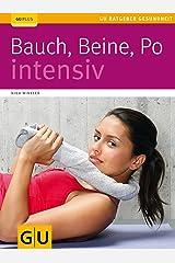 Bauch, Beine, Po intensiv (GU Ratgeber Gesundheit) Kindle Ausgabe