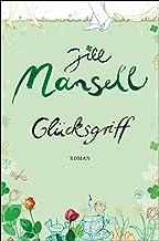 Glücksgriff: Roman (German Edition)