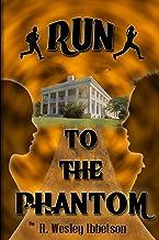 YA Dystopian: Run to the Phantom