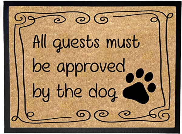 Egeek Amz No Slip Mat 18x24 All Guests Must Be Approved By The Dog Door Mat