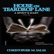 House On Teadrop Lane: A Spirit's Diary: House On Teardrop Lane, Book 3