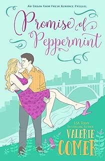 Promise of Peppermint: A Prequel (Urban Farm Fresh Romance Book 0)