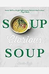 Soup, Glorious Soup Kindle Edition