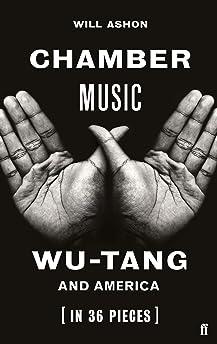 Chamber Music: Wu-Tang and America