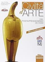 Scaricare Libri Civiltà d'arte. Ediz. arancio. Per le Scuole superiori. Con e-book. Con espansione online: 3 PDF