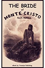 """The Bride of Monte-Cristo: A Sequel to """"The Count of Monte-Cristo"""" (The Seaside Library Book 1837) Kindle Edition"""