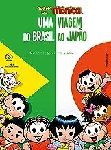 Turma da Mônica – Uma Viagem do Brasil ao Japão
