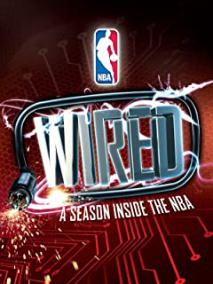 Wired: A Season inside the NBA